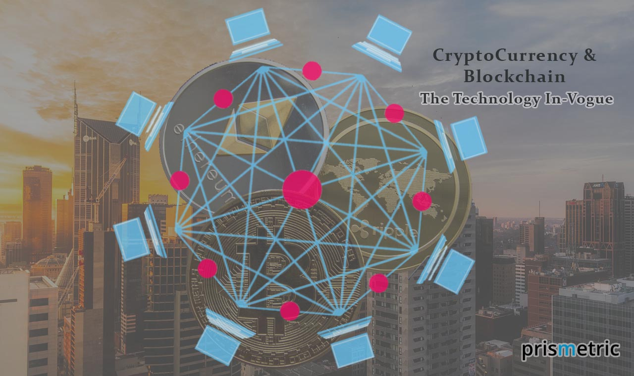 CryptoCurrency And Blockchain Development: The Technology In-Vogue
