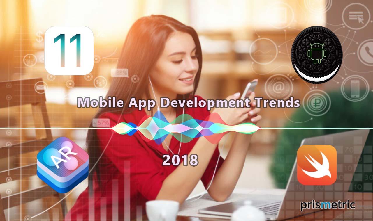 Summation of Mobile App Development Trends for 2018