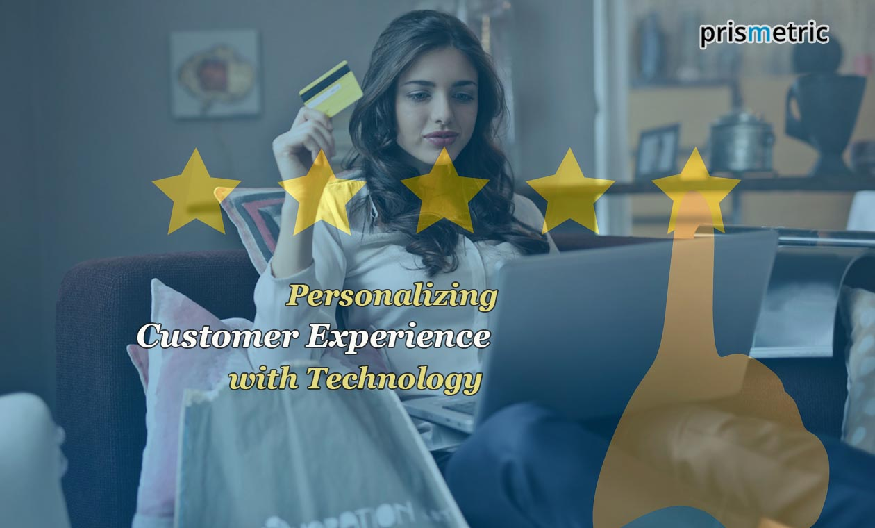 Technologies adding a new meaning to the personalized digital Customer experience