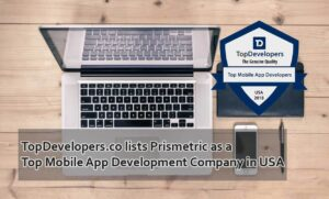 TopDevelopers.co lists Prismetric as a Top Mobile App Development Company in USA