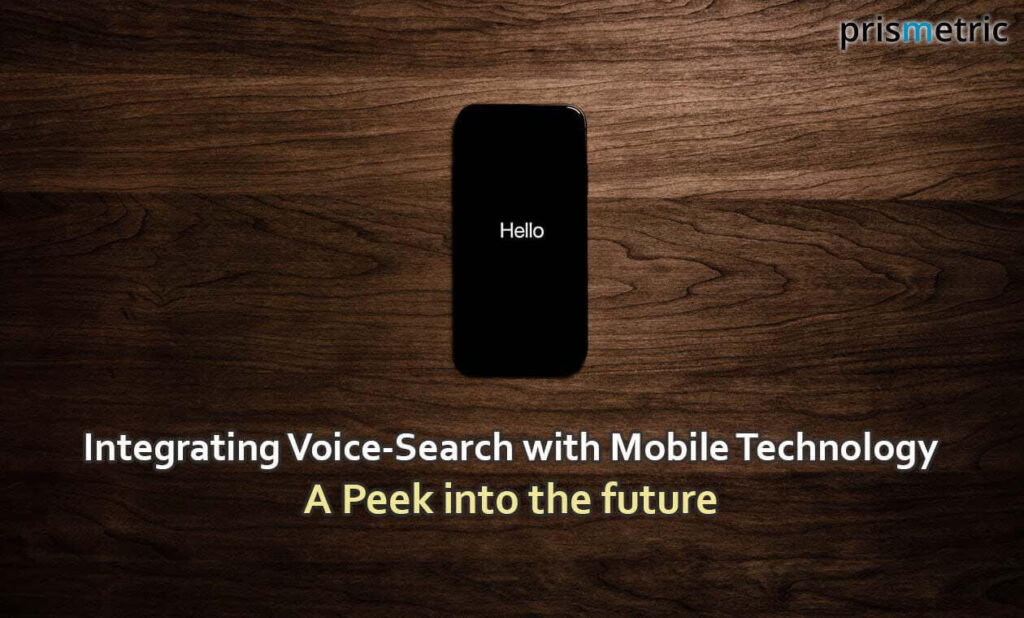 Integrating Voice-Search with Mobile Technology