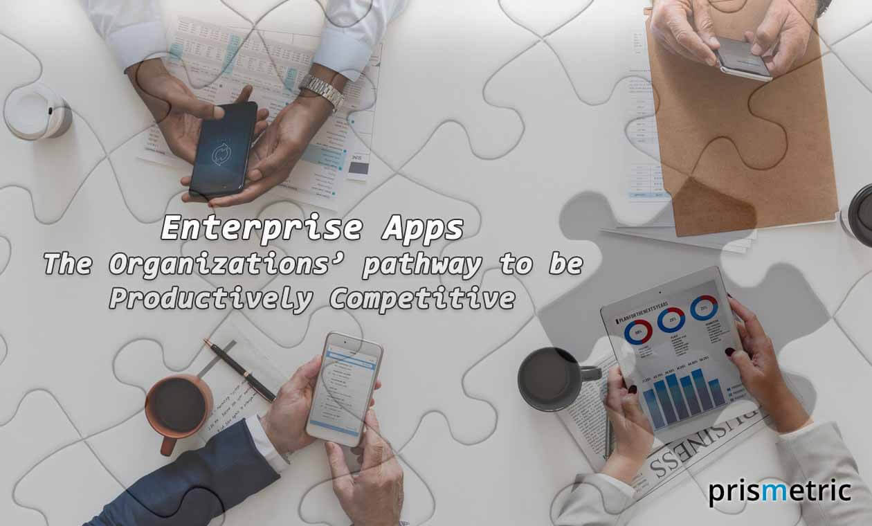 Enterprise Apps The Organizations Pathway To Be Productively Competitive
