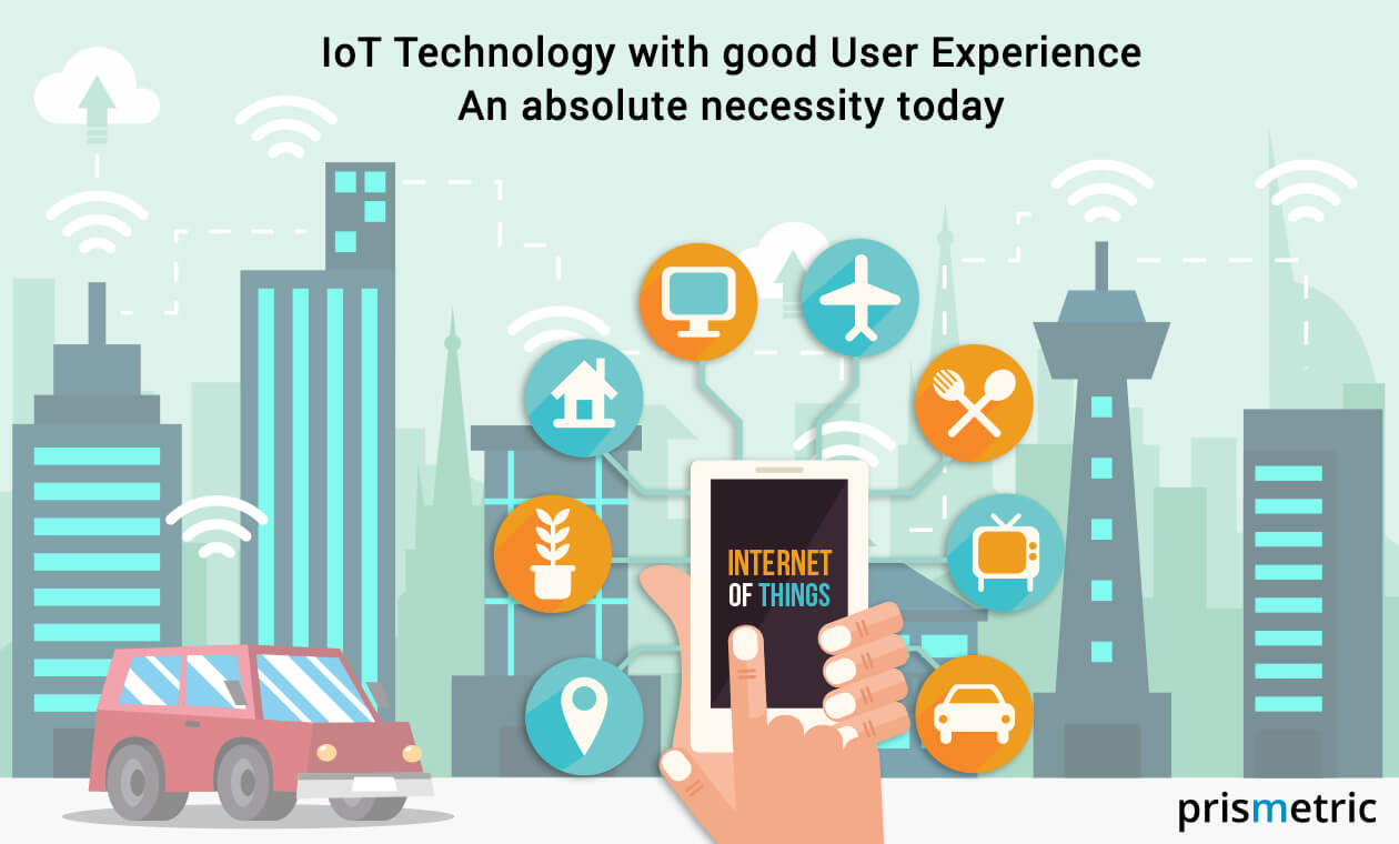 IoT Technology with User Experience