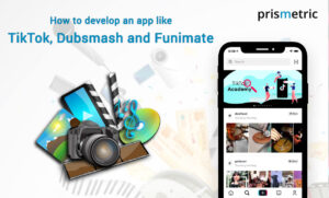 How to make an app like TikTok and Dubsmash?