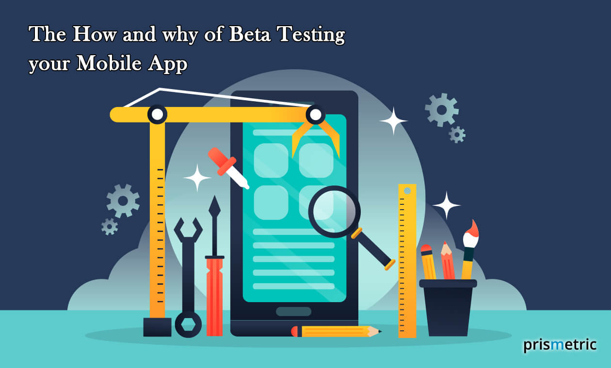 Importance of Beta testing your mobile app