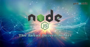 9 Reasons Node.js is the Go-To Event-Driven Model today