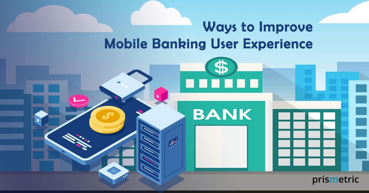 Mobile Banking User Experience