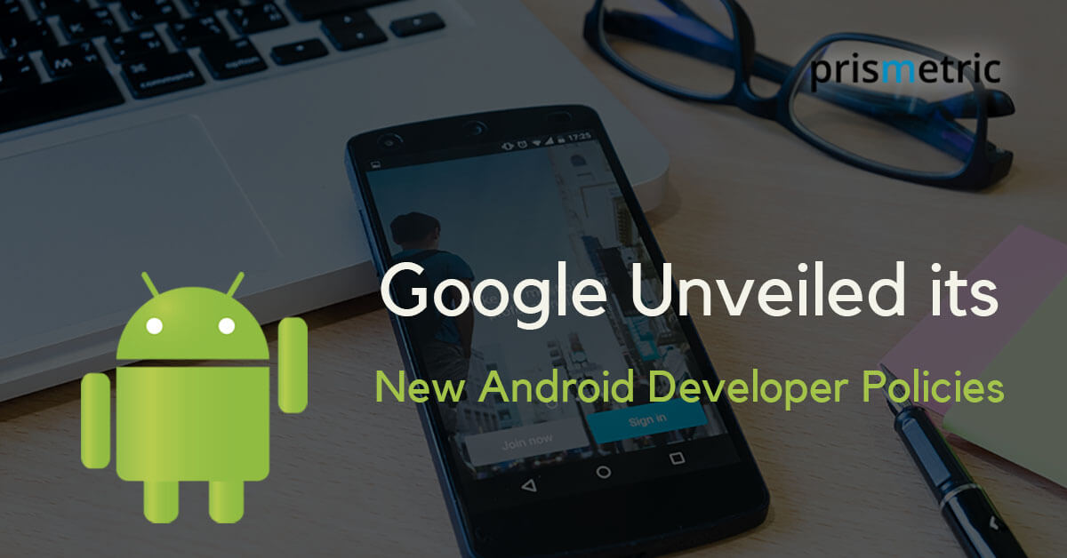 New Android Developer Policy