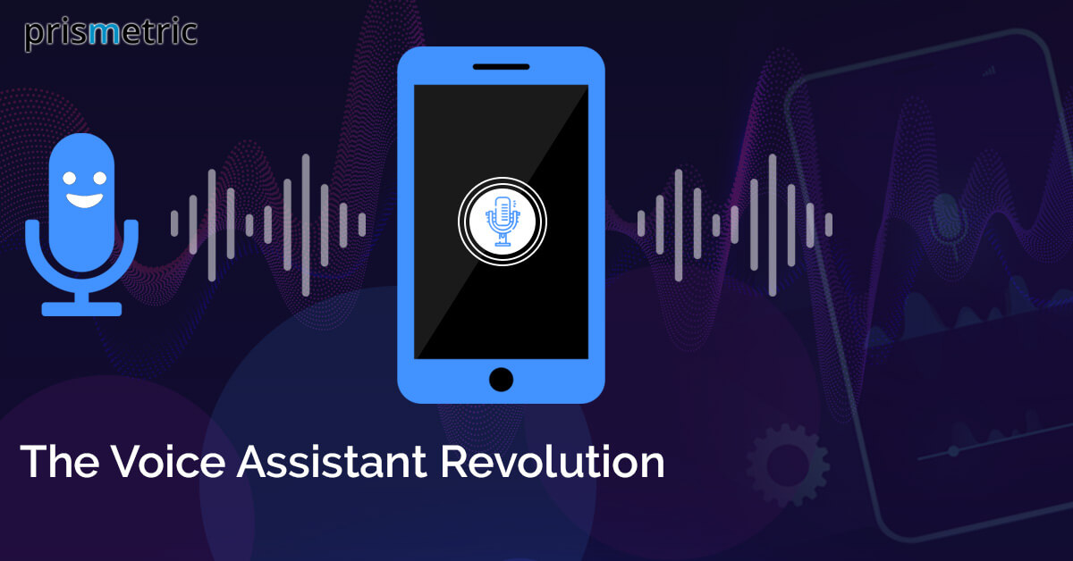The Voice Assistant Revolution