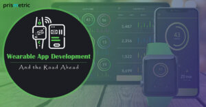 How is Wearable Application Development Adding New Dimensions to various Industries?