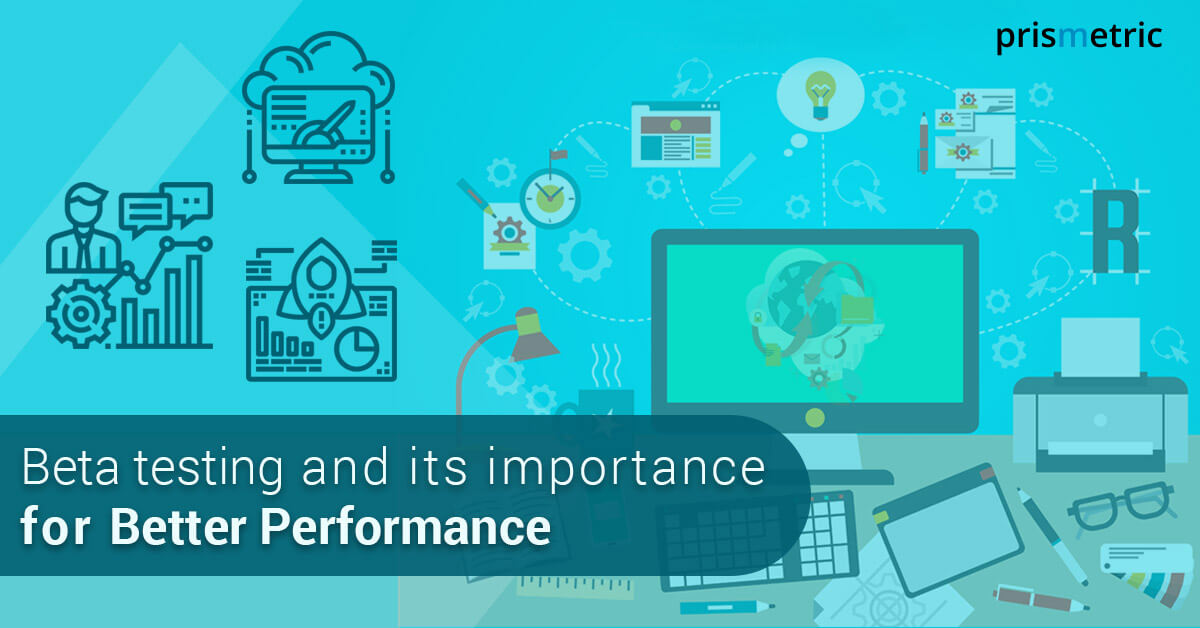 Why Beta testing ensures a high probability of successful mobile apps?