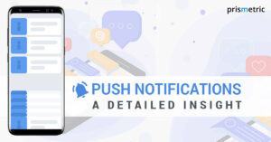 Push Notifications – A detailed insight