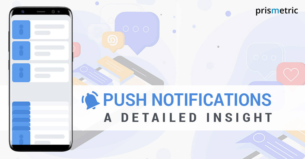 Push Notifications - A detailed insight