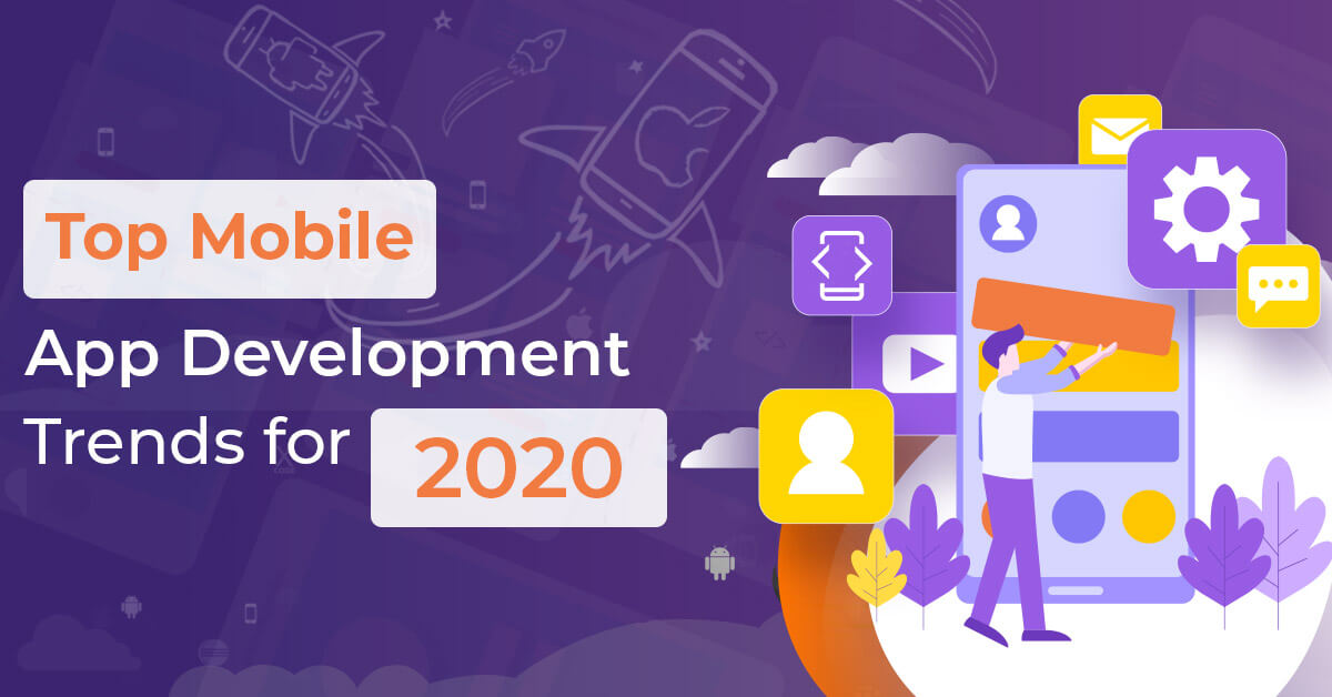 Top-Mobile-App-Development-Trends-for-2020