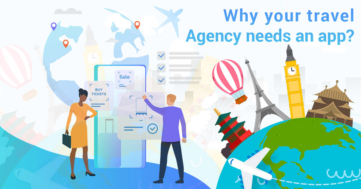 Why your travel agency needs an app