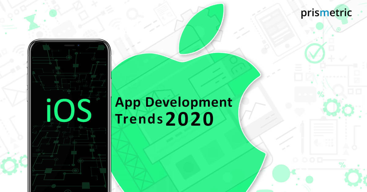 Top iOS Mobile App Development Trends set to Amaze you in 2020