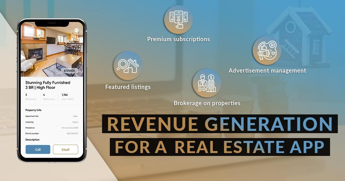 Revenue generation for a Real Estate App