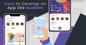 How much does it cost to build an app like Audible?