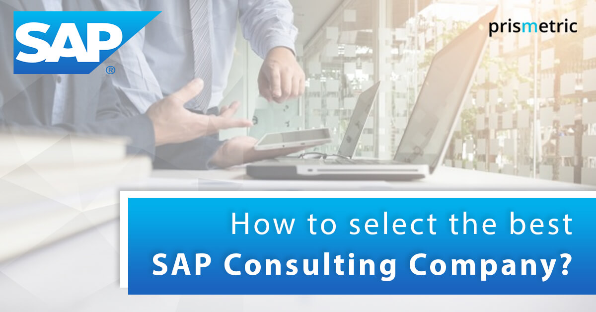 The Dummies' Guide to select the best SAP Consulting Company