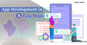 How to Build a Successful App in 8 Easy Steps?