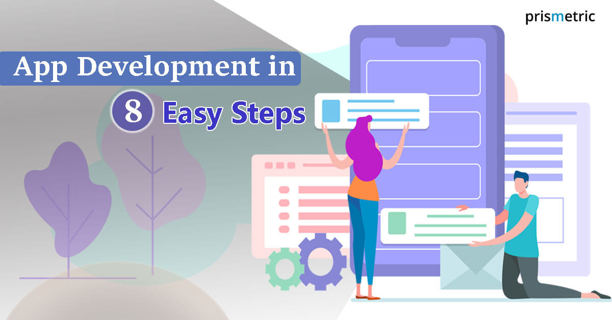 App Development in 8 Easy Steps