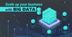 Big Data and its 'Bigger' impacts in modern businesses