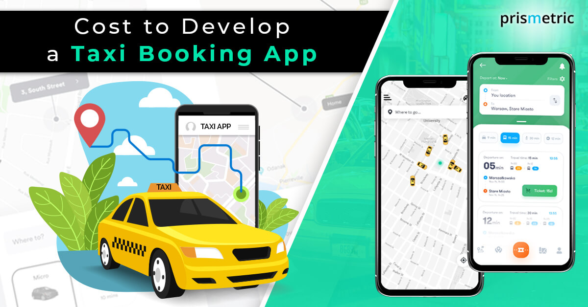 Cost to develop a Taxi Booking App