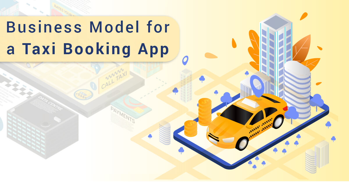 Business model for a Taxi Booking App (1)