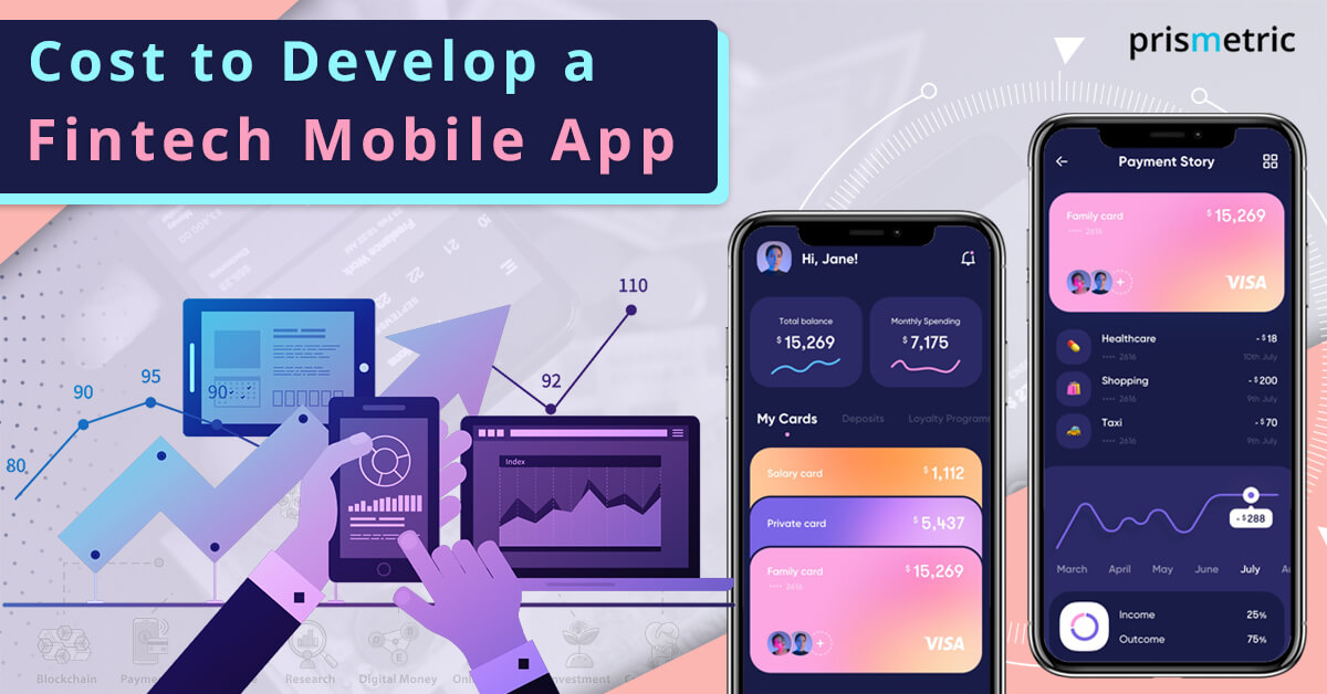 Cost to develop a Fintech Mobile App