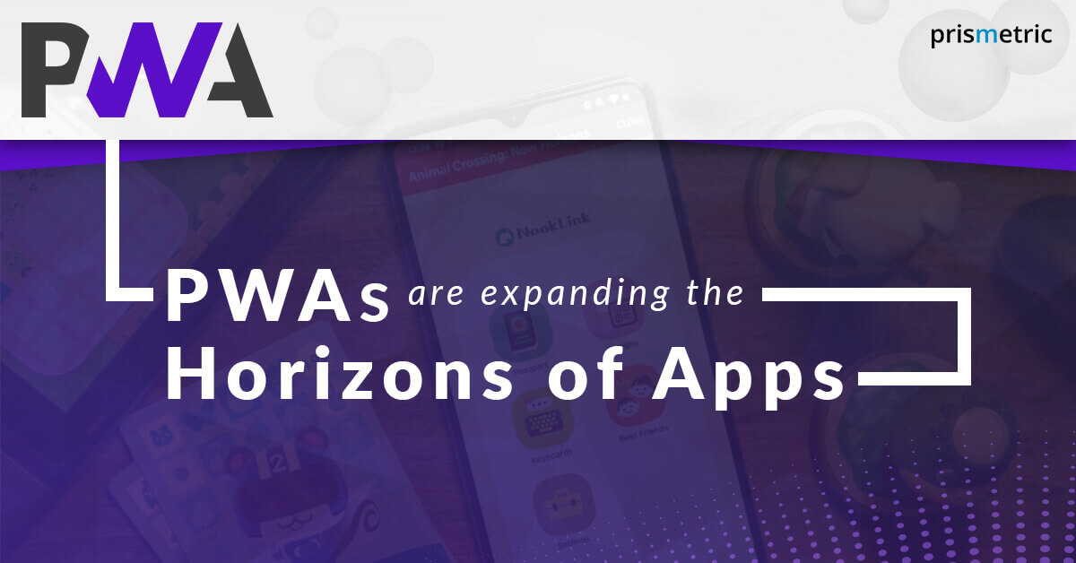 Big Brands using PWA Technology- Demystifying the WHY and HOW