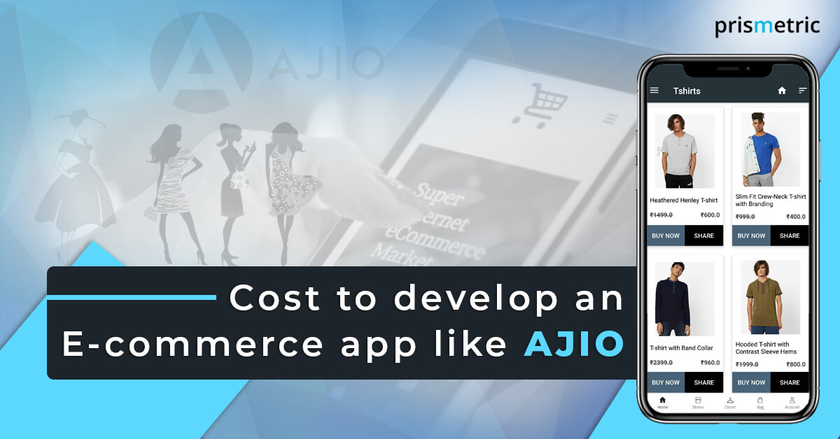 Cost to develop an e-commerce app like AJIO