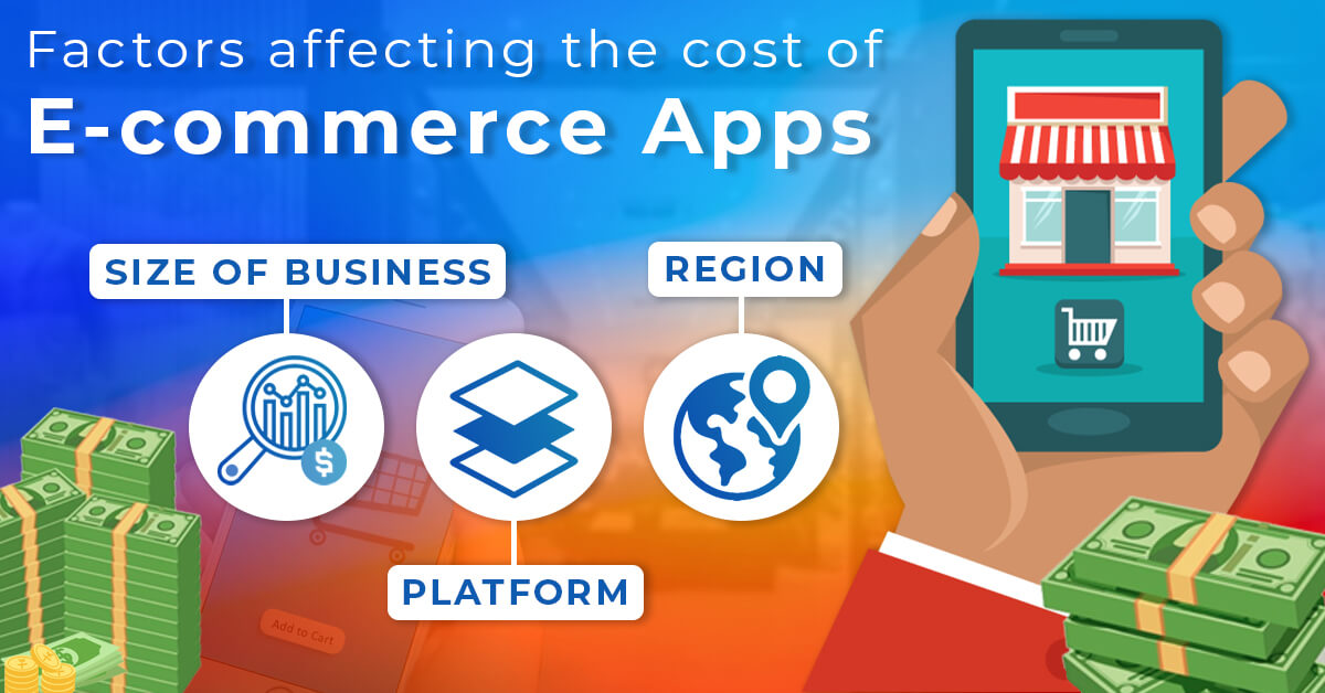 Factors affecting the cost of E-commerce Apps
