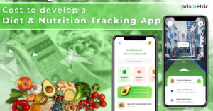 A Detailed Guide on Developing a Diet and Nutrition Tracking App