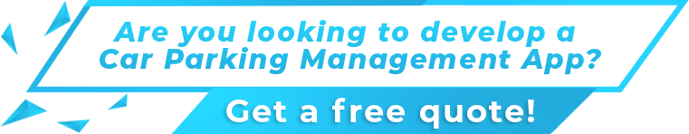Are you looking to develop a Car Parking Management App