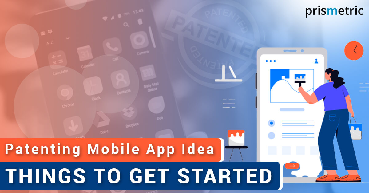 Patenting Mobile App Idea - Things to get started