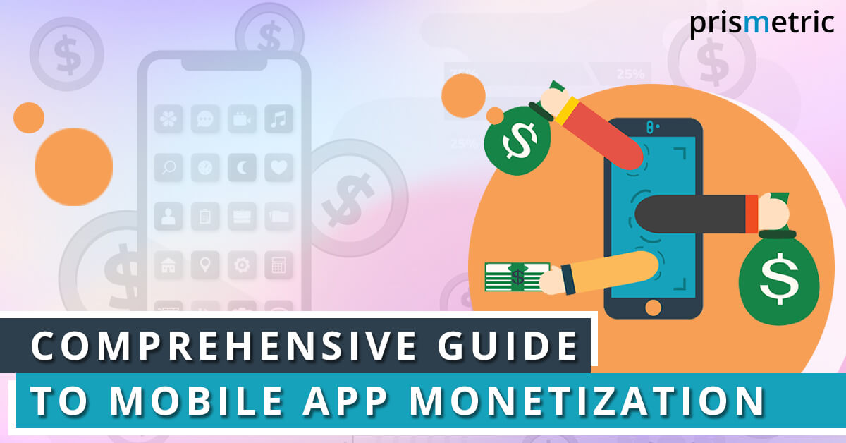 Comprehensive-guide-to-mobile-app-monetization