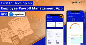 Cost to Develop an Employee Payroll Management App like PagarBook