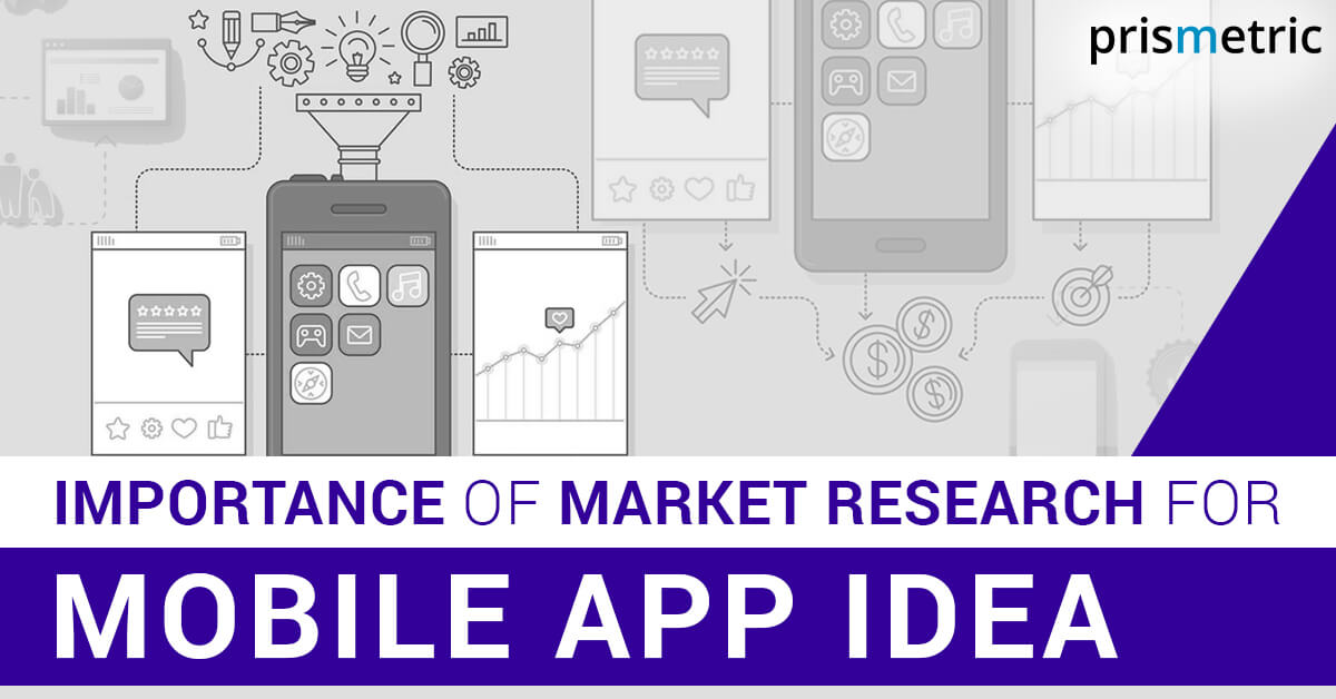 Importance of Market Research for Mobile App Idea (1)