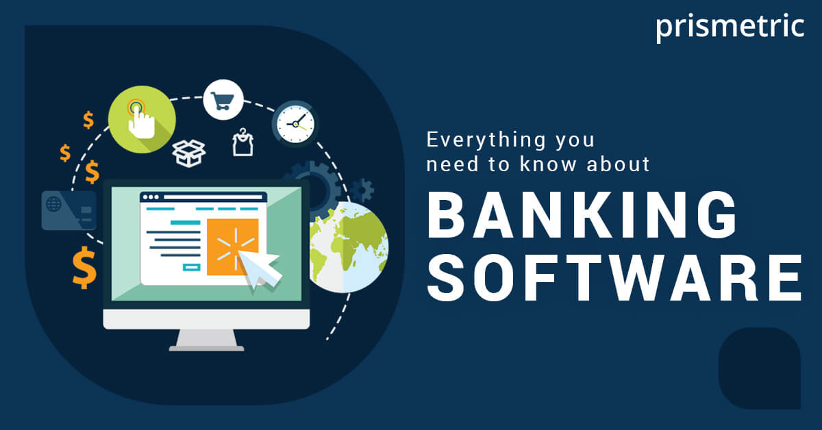 Everything you need to know about banking software
