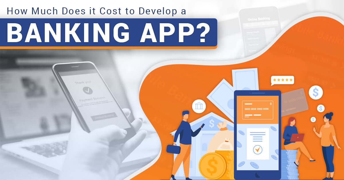 Cost to Develop a Banking App