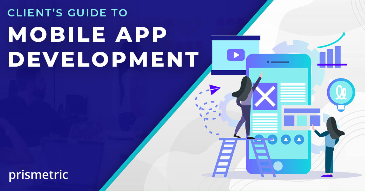 A Client's guide to mobile app development
