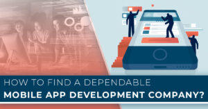 How to find a good Mobile App Development Company