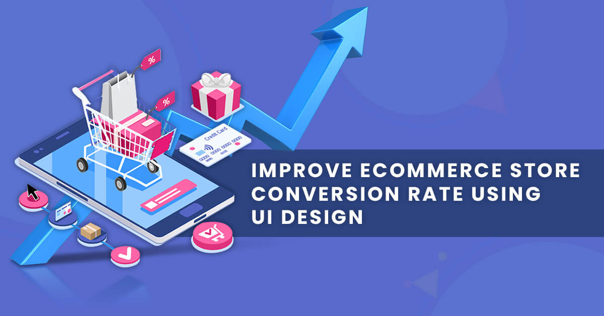 conversion rate improvement for ecommerce store online