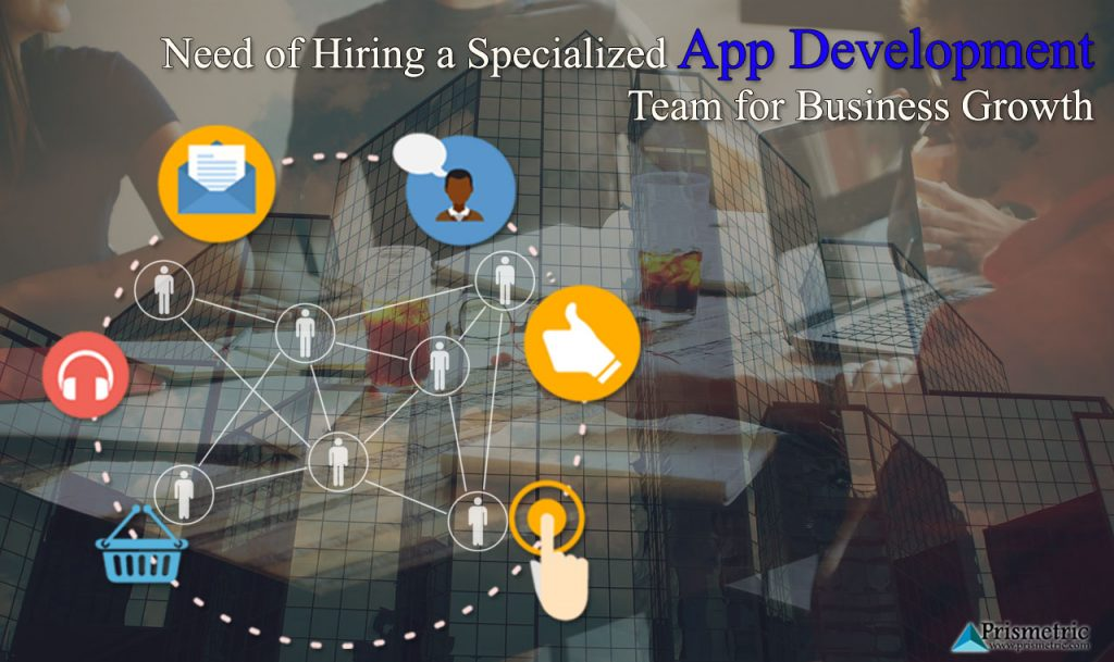 Specialized mobile app development team