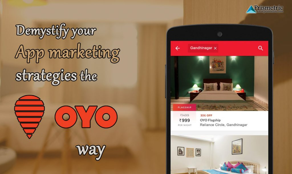App marketing strategies the OYO way