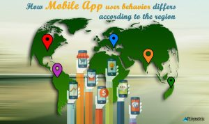 How Mobile App user behavior differs according to the region