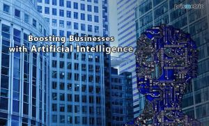 All you need to know about Boosting Business with AI Technology