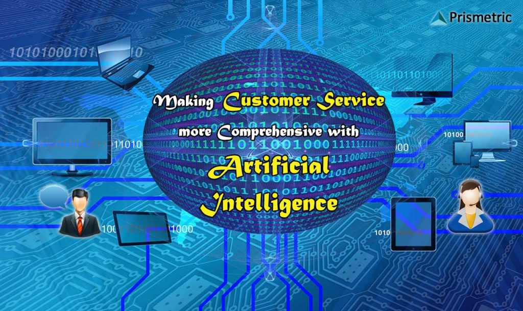 Artificial Intelligence, Customer Service