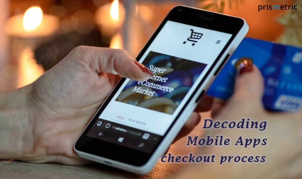 Mobile Apps checkout process