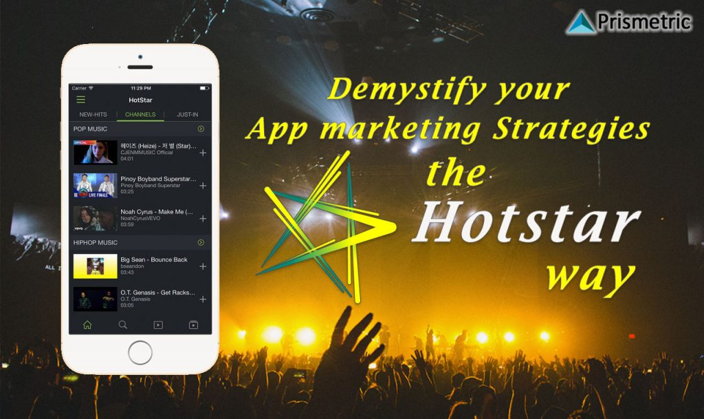 Demystifying Marketing Strategies the Hotstar way